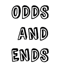 Odds and ends.
